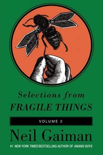 Selections from Fragile Things, Volume Two
