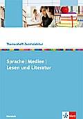 Sprache - Medien - Lesen und Literatur