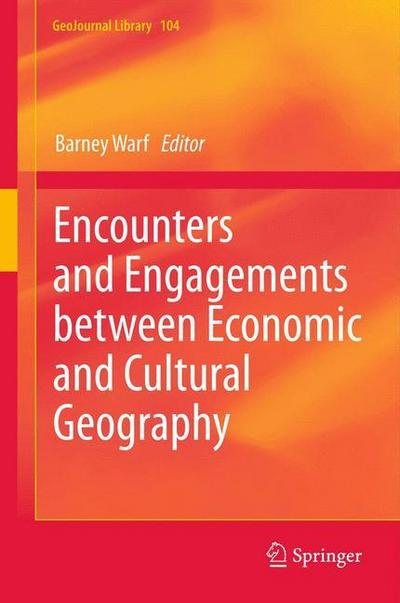 Encounters and Engagements between Economic and Cultural Geography