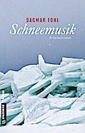Schneemusik; Kriminalroman; Kriminalromane im ...