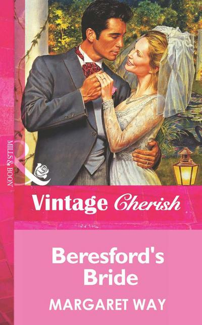 Beresford's Bride (Mills & Boon Vintage Cherish)