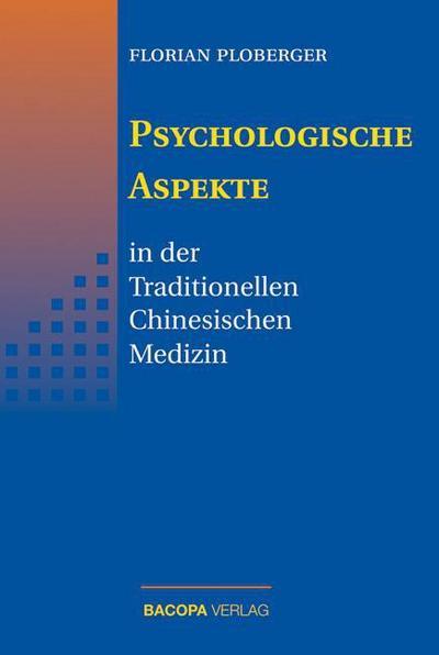 Psychologische Aspekte in der Traditionellen Chinesischen Medizin
