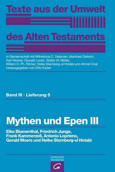 Weisheitstexte, Mythen und Epen III