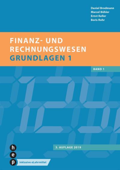 Finanz- und Rechnungswesen - Grundlagen 1 (Print inkl. eLehrmittel)
