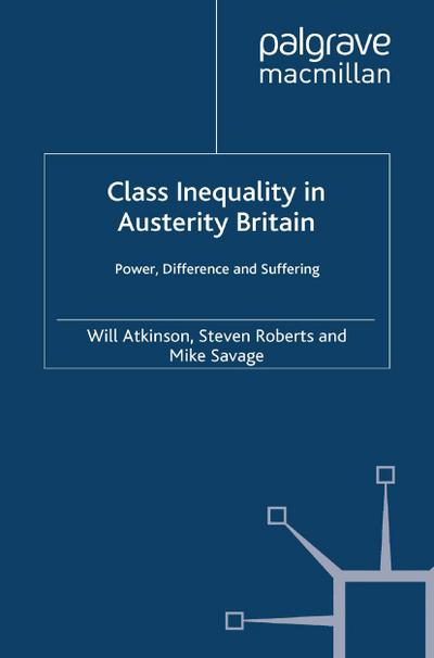 Class Inequality in Austerity Britain