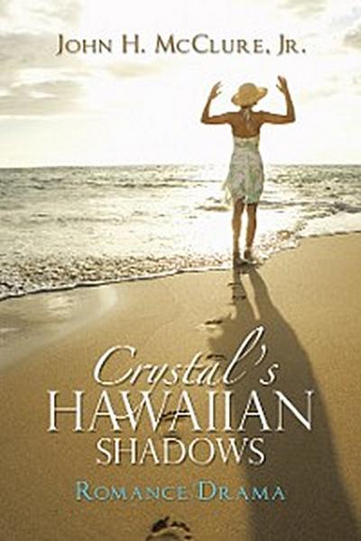 Crystal's Hawaiian Shadows