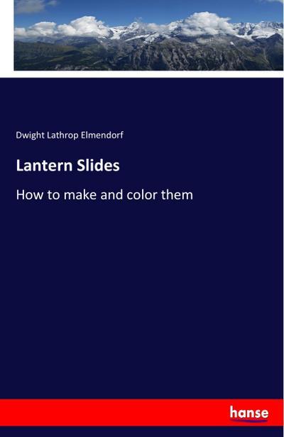 Lantern Slides