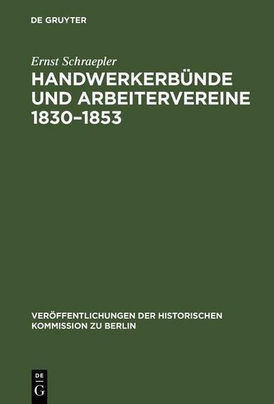Handwerkerbünde und Arbeitervereine 1830-1853