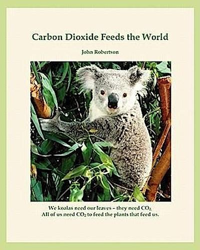 Carbon Dioxide Feeds the World: Co2 - The Marvel Molecule