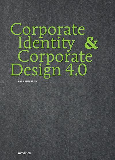 Corporate Identity & Corporate Design 4.0