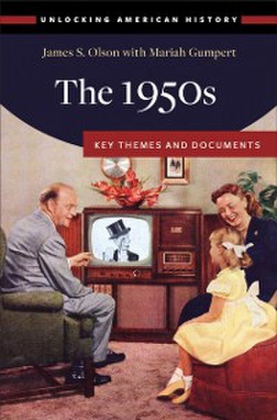 1950s: Key Themes and Documents