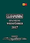 Guia Penin; Spaniens Weinführer 2017; Deutsch ...