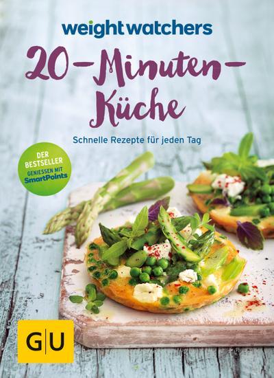 Weight Watchers 20-Minuten-Küche; Schnelle Rezepte für jeden Tag; GU Kochen & Verwöhnen Diät und Gesundheit; Deutsch