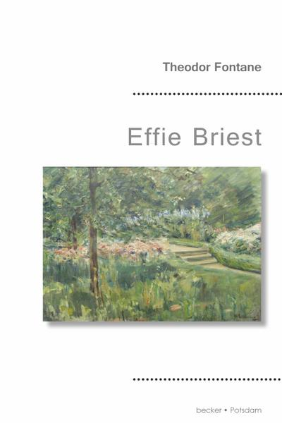 Effie Briest: Mit 14 Illustrationen von Max Liebermann (Becker Klassik)