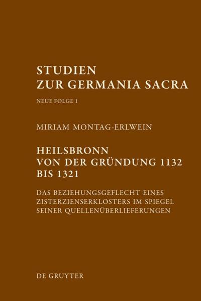 Heilsbronn von der Gründung 1132 bis 1321