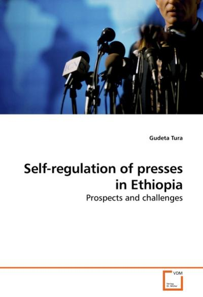 Self-regulation of presses in Ethiopia