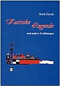 Kurische Legende und andere Erzählungen