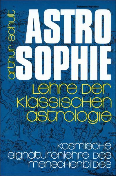 Astrosophie I