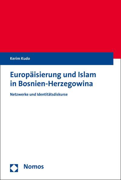 Europäisierung und Islam in Bosnien-Herzegowina