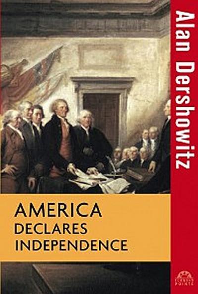 America Declares Independence