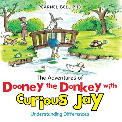 The Adventures of Dooney the Donkey with Curious Jay