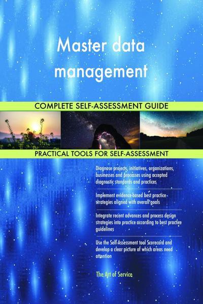 Master data management Complete Self-Assessment Guide