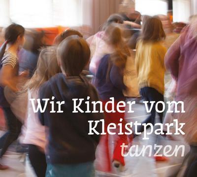 Wir Kinder vom Kleistpark tanzen. CD 05