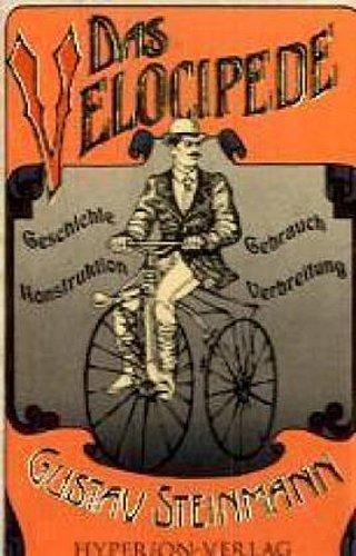 Gustav Steinmann ~ Das Velocipede 9783899140187