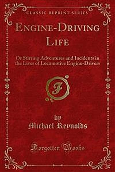 Engine-Driving Life