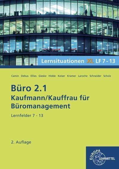 Büro 2.1, Lernsituationen XL, Lernfelder 7 - 13
