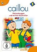 Caillou 01: Sternschnuppen und weitere Geschi ...
