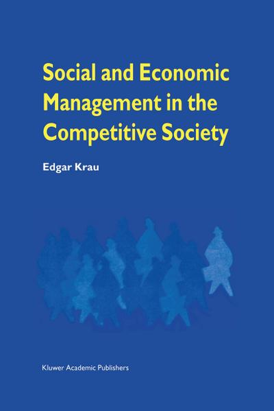 Social and Economic Management in the Competitive Society