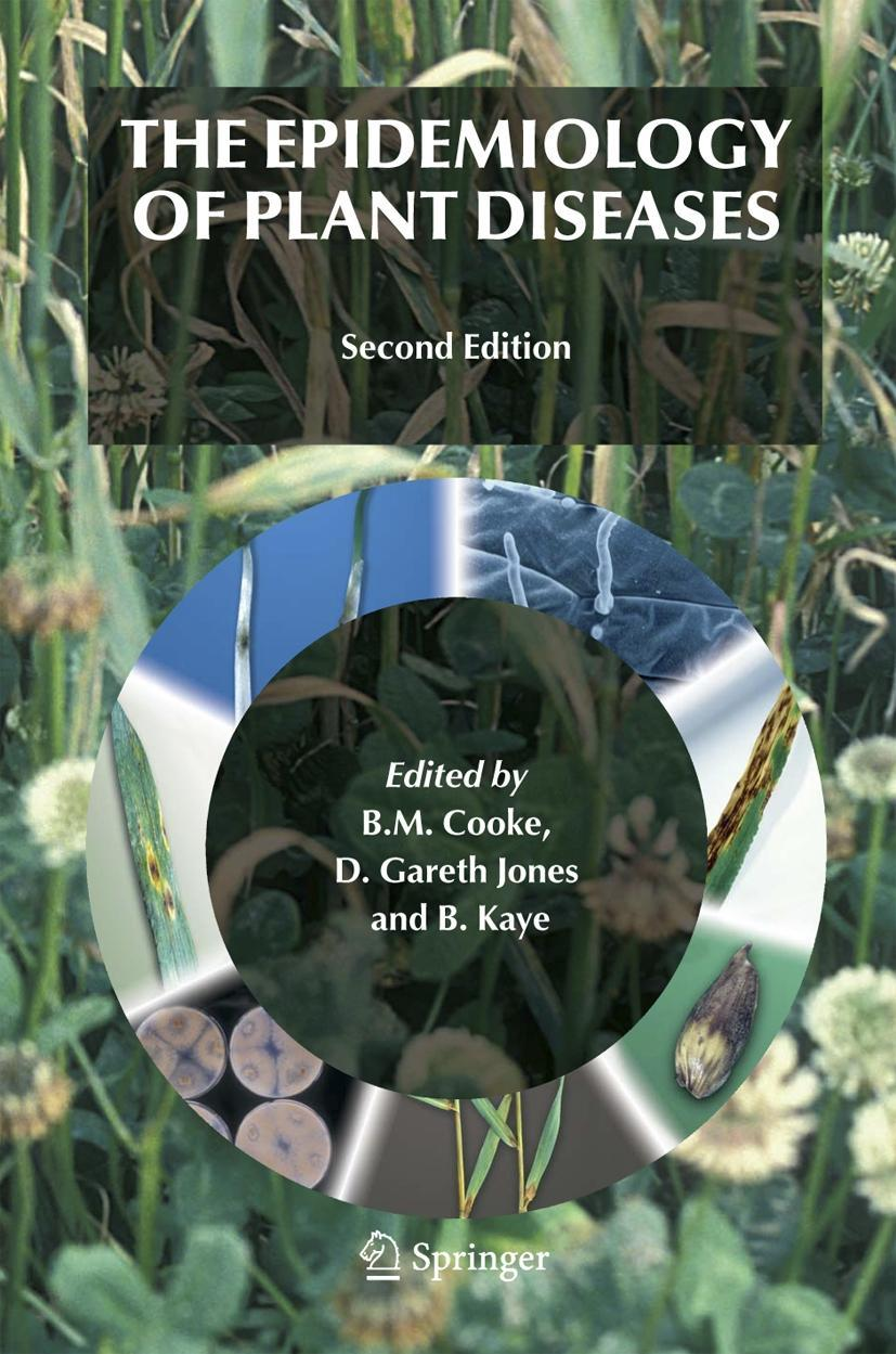 The Epidemiology of Plant Diseases, B. M. Cooke