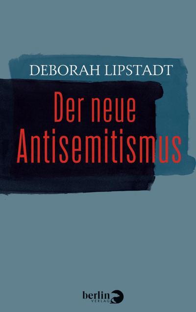 Der neue Antisemitismus