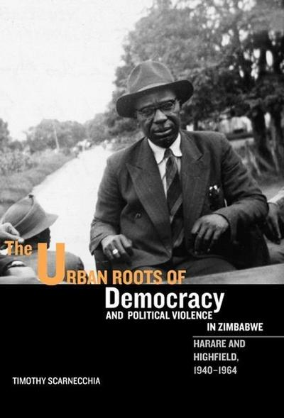 Urban Roots of Democracy and Political Violence in Zimbabwe