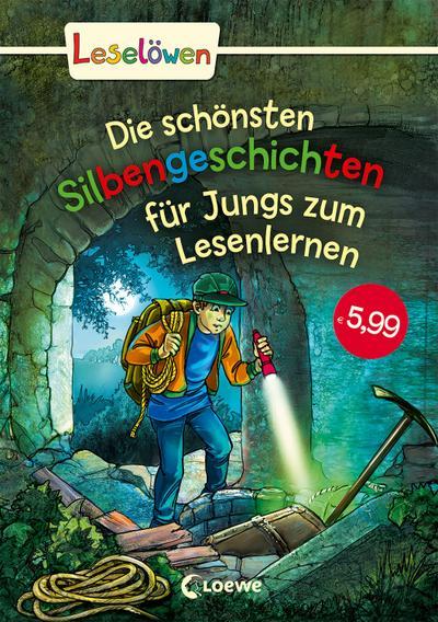 Leselöwen - Das Original: Die schönsten Silbengeschichten für Jungs zum Lesenlernen