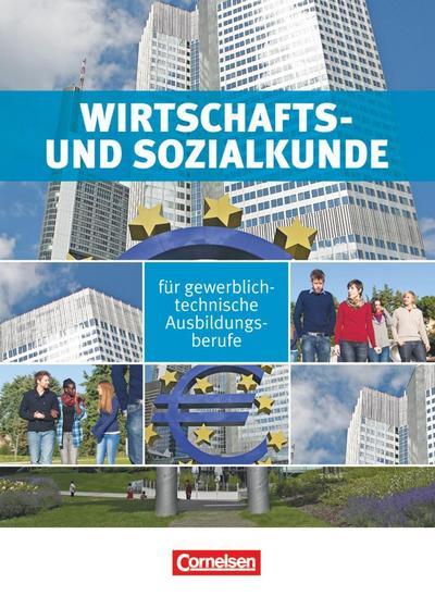 Lagerlogistik. Schülerbuch. Wirtschafts- und Sozialkunde gewerblich-technische Ausbildungsberufe