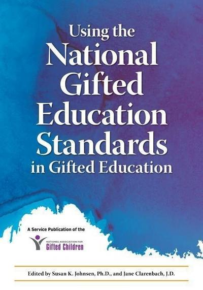Using the National Gifted Education Standards for Pre-Kgrade 12 Professional Development