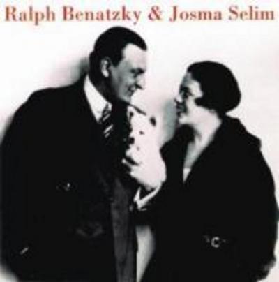 Ralph Benatzky Und Josma Selim