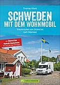 Schweden mit dem Wohnmobil; Traumrouten von S ...