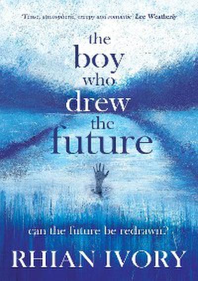 The Boy Who Drew the Future