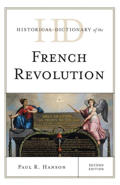 Historical Dictionary of the French Revolution