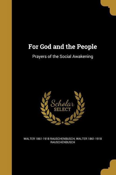FOR GOD & THE PEOPLE