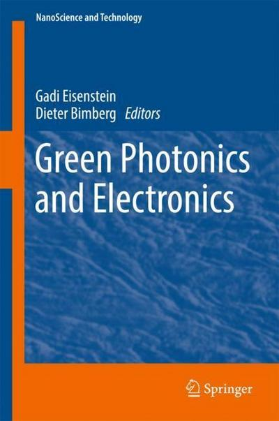 Green Photonics and Electronics