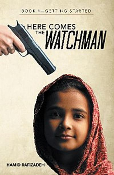 Here Comes the Watchman