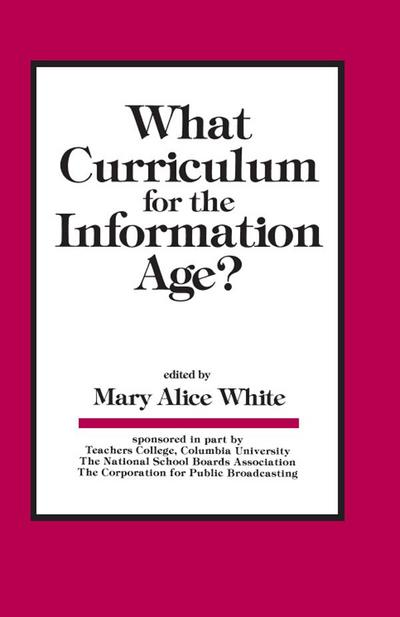 What Curriculum for the Information Age
