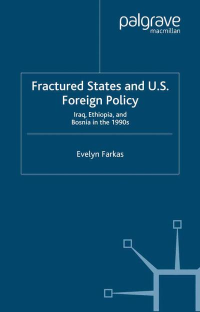 Fractured States and U.S. Foreign Policy