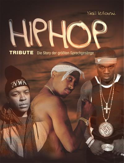 HipHop Tribute Die Story der größten Sprechgesänge