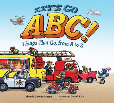 Let's Go ABC!: Things That Go, from A to Z
