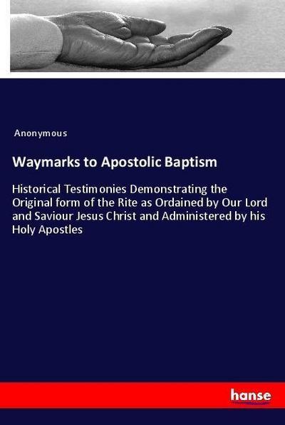 Waymarks to Apostolic Baptism